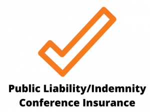 Public liability Indemnity Conference Insurance